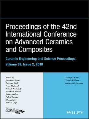 cover image of Proceedings of the 42nd International Conference on Advanced Ceramics and Composites, Ceramic Engineering and Science Proceedings, Issue 2